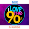 Dj AnpidO - Mix I Love 90's (Rock & Pop)