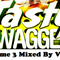 [ Mixed By Vee 'O' ] Tasty Swagger Volume 3 - FREE DOWNLOAD