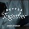 Better Together - Irreconcilable Differences