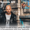Ep 225 - Travel Ukraine to Iran, Offline Business & Documentaries with Peter Santenello