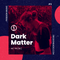 Dark Matter #9 w/ TRI