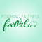 Forming Faithful Families: Episode 33