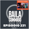 BailaConmigo RadioShow Parte 1 Episodio 231