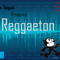 Guía-tequix REGGAETON 20/05/2017