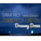 SAM RIO - DREAMY COMPILED DOZES - JULY 2014