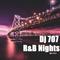 Dj707-R&B Nights Pt.2