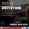 Friday Drivetime with Jeremy & Kate - 23rd July 2021