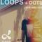 Dan Digs on Dublab - Loops + Dots Ep 13 - Dan in the DJ Mix - 10.1.19