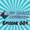 No Major Opinions - Episode 004