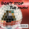 Don't Stop the Music - DL Jorge