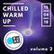 Chilled warm up mix volume 2
