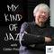 Calder Prescott's My Kind of Jazz - 17-05-2018