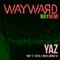 Yaz Live at Wayward // Wish Lounge SF // 2018.05.17