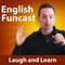 Learn English Funcast #143 - Expert advice, solitary confinement, and DEATH or BOOKA!