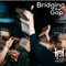 Bridging the Gap: June 10th, 2021~ House and Dance Grooves