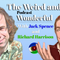 The Weird and the Wonderful Show #19 with Jack and Richard!