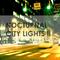 Nocturnal / City Lights Vol II