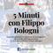 5 minuti con Filippo Bologni - 15 febbraio 2019