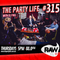 The Party Life - Episode 315 (28-06-2018)