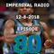 Imperiyal RADIO 12-08-2018 Episode 80