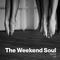 The Weekend Soul LXX - 11|01|19