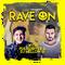 "Pulsedriver & DJ Mellow-D ""RAVE ON"" (Vol.2)"