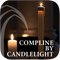 April 8, 2018: Compline by Candlelight