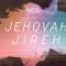 November 11th - Jehovah Jireh