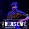 ZACHARIE - BLUES CAFE LIVE #127 [Mai 2018]