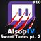 Live EDM mix #10 by AlsoaTV: twitch.tv/alsoatv - Sweet tunes pt. 2 - Prog. House, BigRoom, Trap