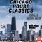 Chicago House Classics Mini Mix Vol. 1