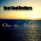 Beat Cool Brothers - Over the Atlantic ( DJ SET Summer 2012)