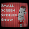 Small Screen Spoiler Show 92: Spike Heel to the Neck