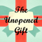 The Unopened Gift (James 1:5-6)