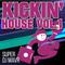 Kickin' House vol.1