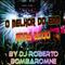O Melhor Do EDM Anos 2000 By DJ Roberto Bombaromne (P) 2018