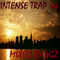 Intense Trap Mix - Mixed by 4GZ