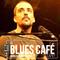 OLIVIER GOTTI et ERIC DOIDY  - BLUES CAFE LIVE #129 [juillet 2018]