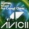 Avicii @ iTunes Festival, United Kingdom 2013-09-13 [Mixer, No Crowd Cheer]