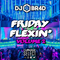 Friday Flexin' Volume 2 - RnB, Hiphop, Pop, Old School, House, Dance