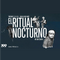 13/11/18 - El Ritual Nocturno ft. Roots Sisters