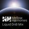 Mellow Harmonies (Liquid Drum & Bass Mix)