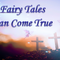 """04/28/2019 - Fairy Tales Can Come True - Pt4:""""Its Sunday, but Mondays is a Comin?"""""""