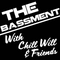 The Bassment Ep 5 Move Like Water Go With The Flow with DJ Chill Will and Phrase