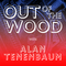 Alan Tenenbaum - Out of the Wood, Show 144