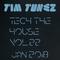 Tim Tunez - Tech the House vol.22 Jan 2018