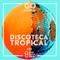 Go Global No. 51 - Discoteca Tropical