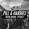 Pill & HARDIES Presents: Mixing Around Episode 4