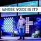 Whose Voice Is It? - 01/06/18