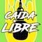 Caída Libre - 15 de Junio de 2019 - Radio Monk